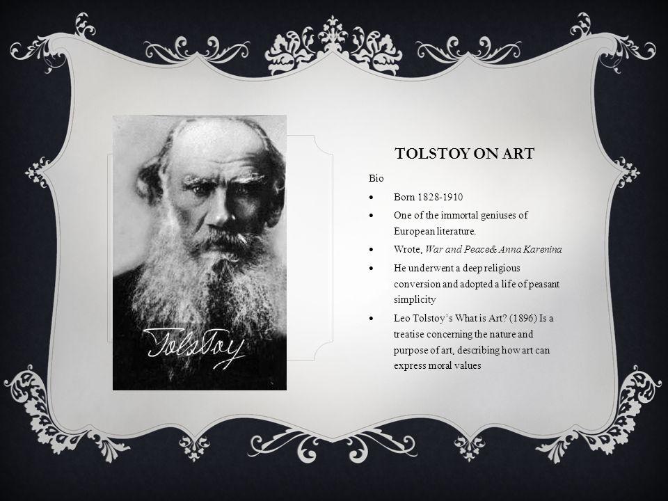 TOLSTOY ON ART Bio Born 1828-1910