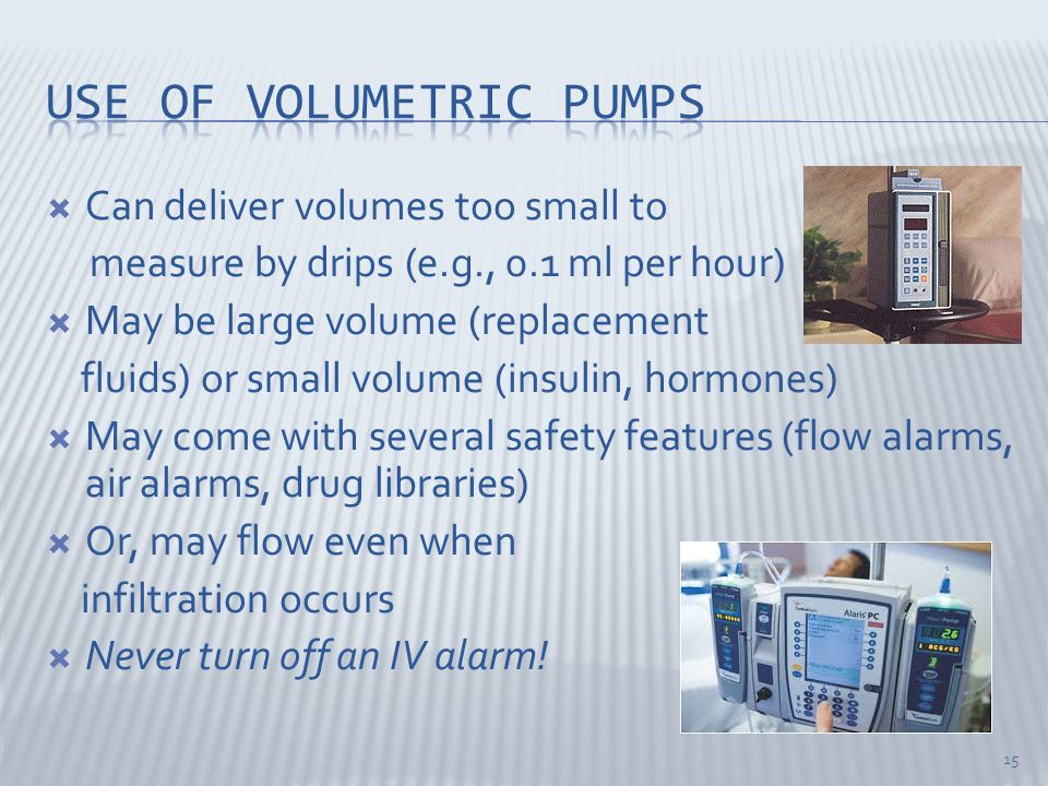 Use of volumetric pumps