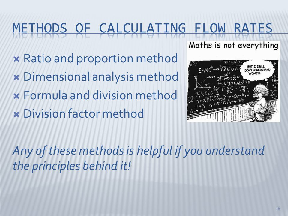 Methods of calculating flow rates