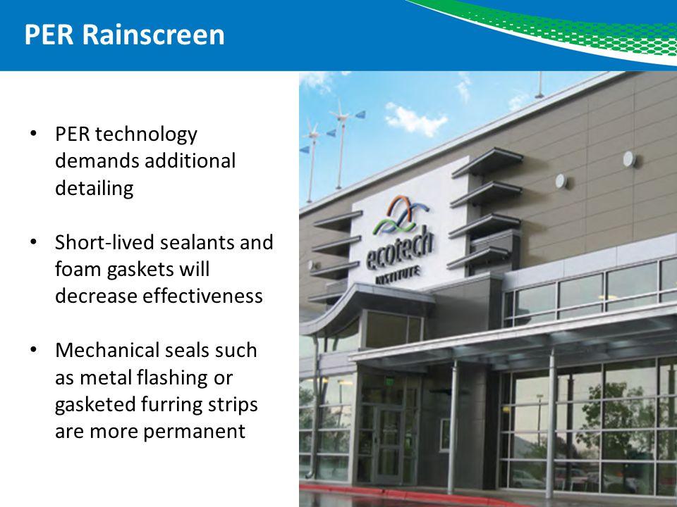 PER Rainscreen PER technology demands additional detailing