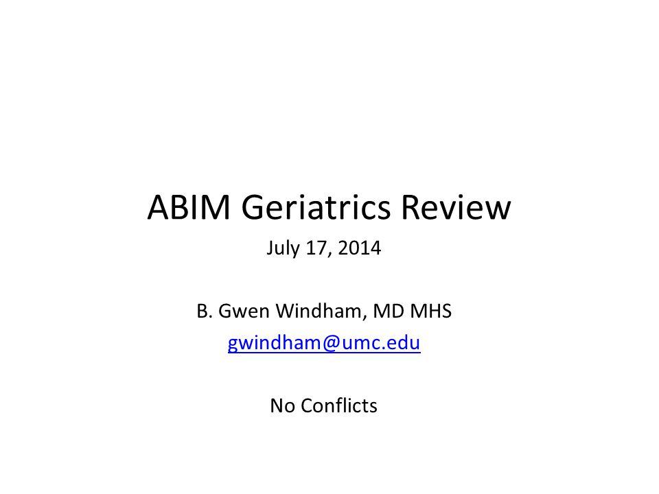 ABIM Geriatrics Review