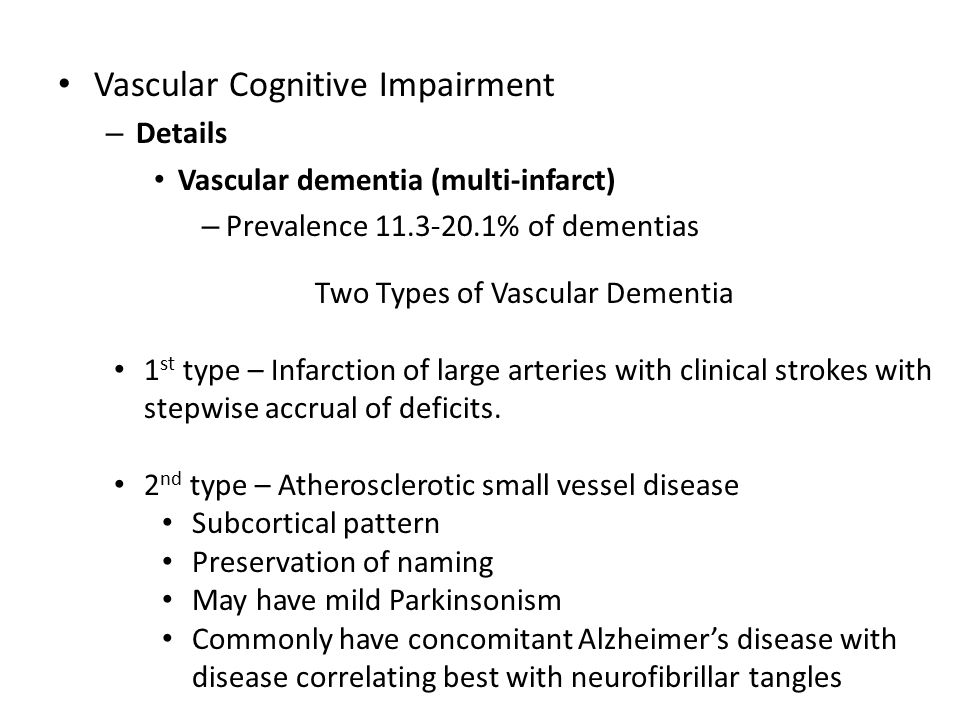Two Types of Vascular Dementia