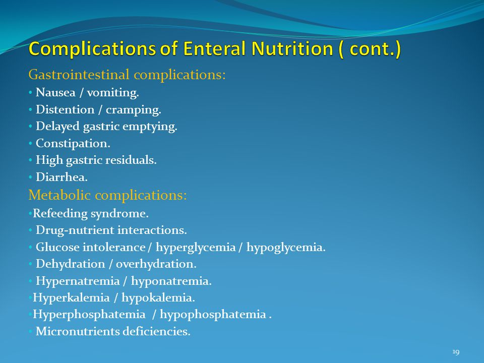 Complications of Enteral Nutrition ( cont.)
