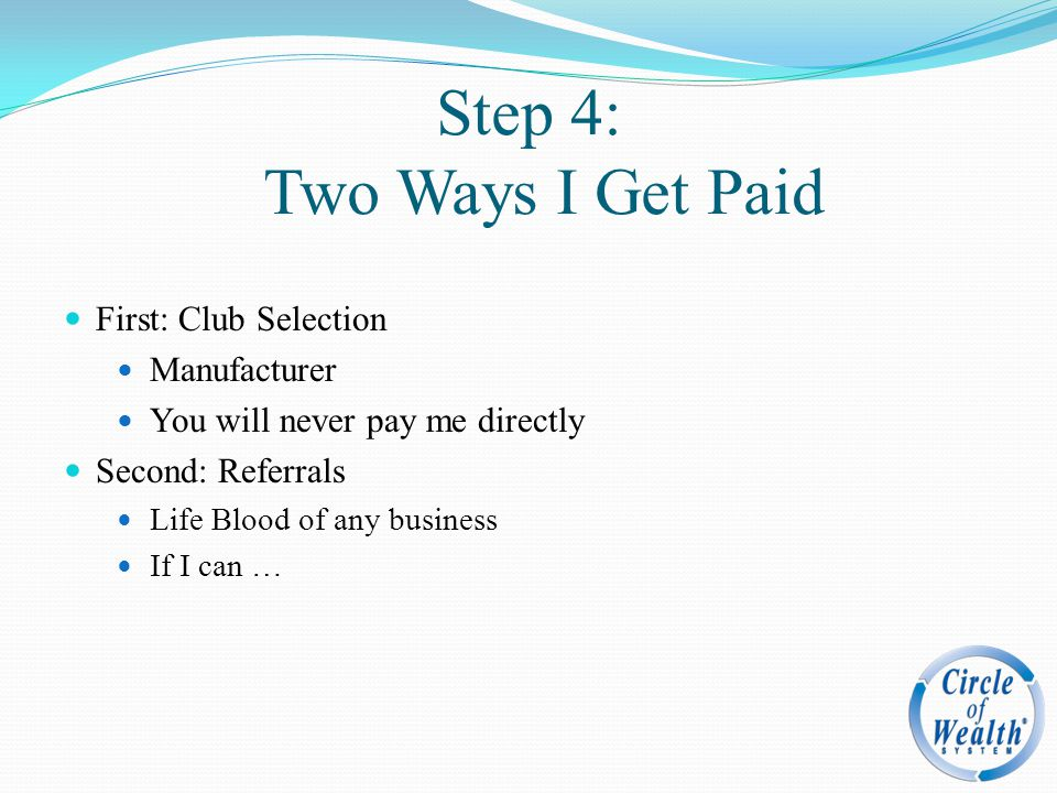 Step 4: Two Ways I Get Paid