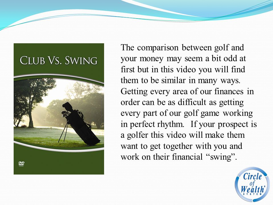 The comparison between golf and your money may seem a bit odd at first but in this video you will find them to be similar in many ways.