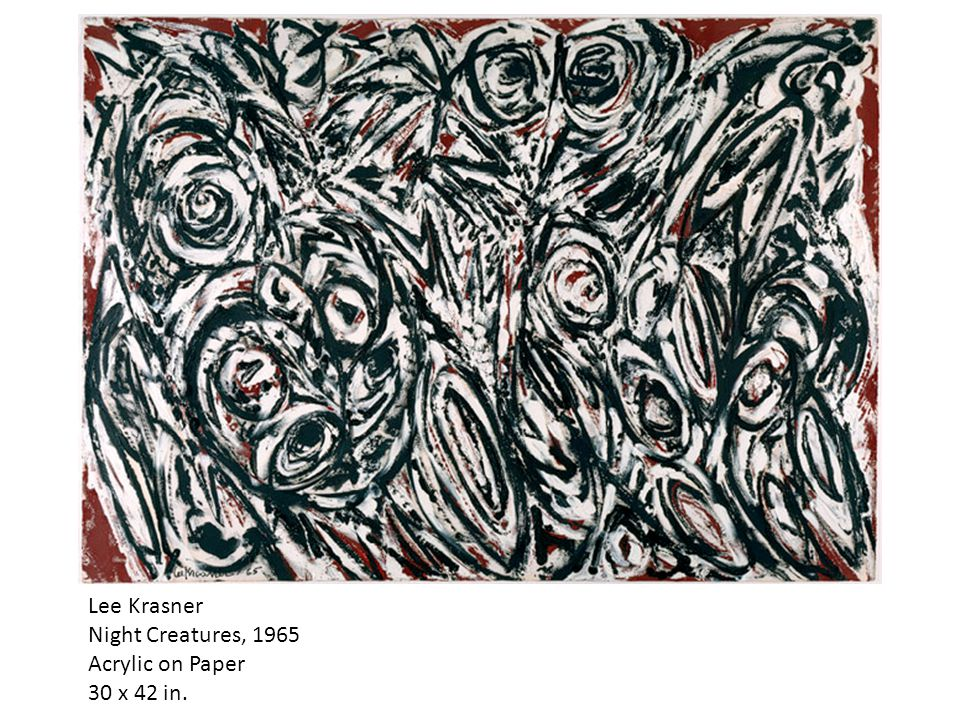 Lee Krasner Night Creatures, 1965 Acrylic on Paper 30 x 42 in.