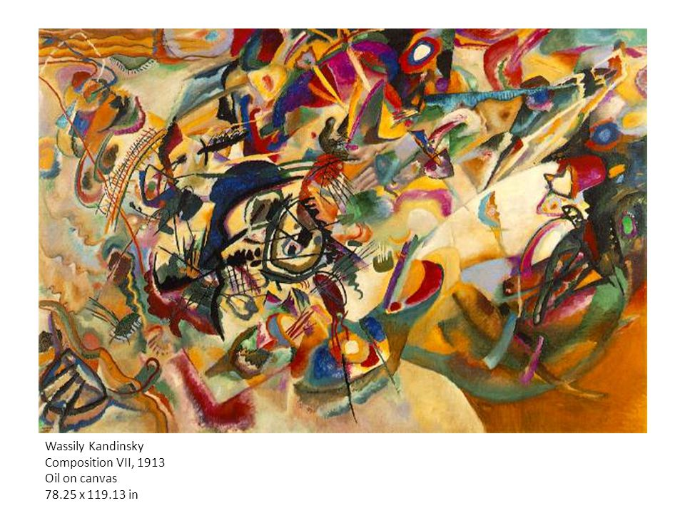Wassily Kandinsky Composition VII, 1913 Oil on canvas 78.25 x 119.13 in