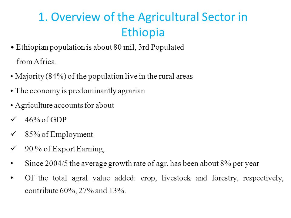 1. Overview of the Agricultural Sector in Ethiopia