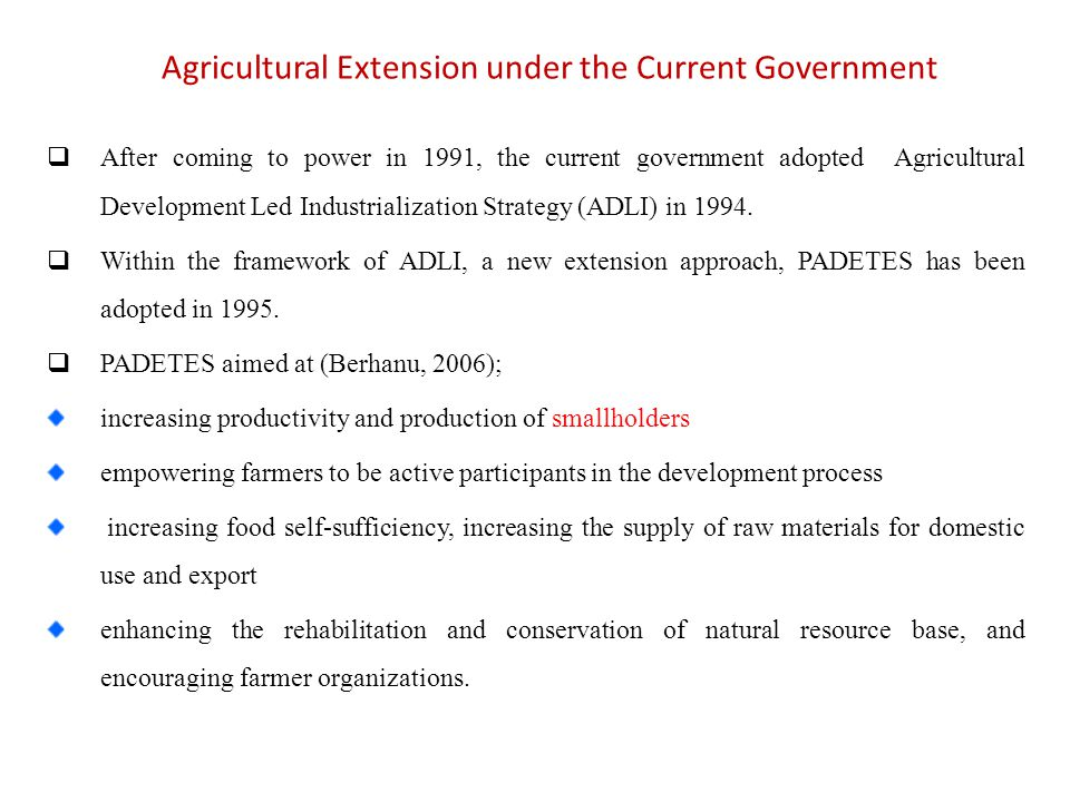 Agricultural Extension under the Current Government
