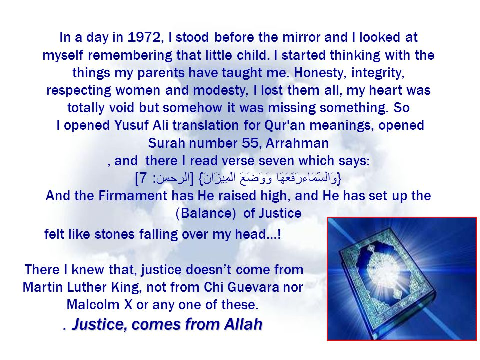 Justice, comes from Allah.