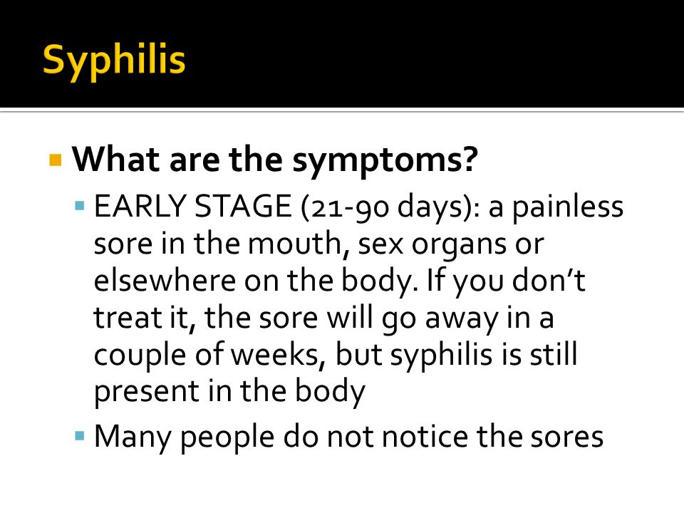 Syphilis What are the symptoms