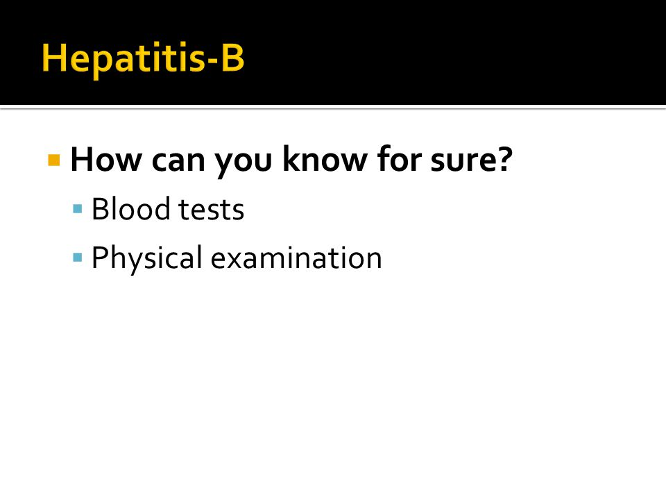 Hepatitis-B How can you know for sure Blood tests