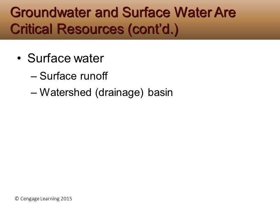 Groundwater and Surface Water Are Critical Resources (cont'd.)