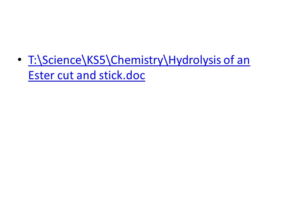 T:\Science\KS5\Chemistry\Hydrolysis of an Ester cut and stick.doc