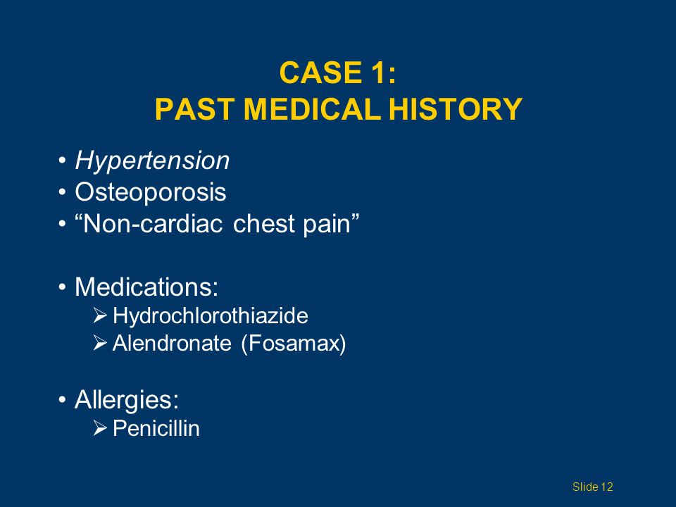 CASE 1: Past Medical History