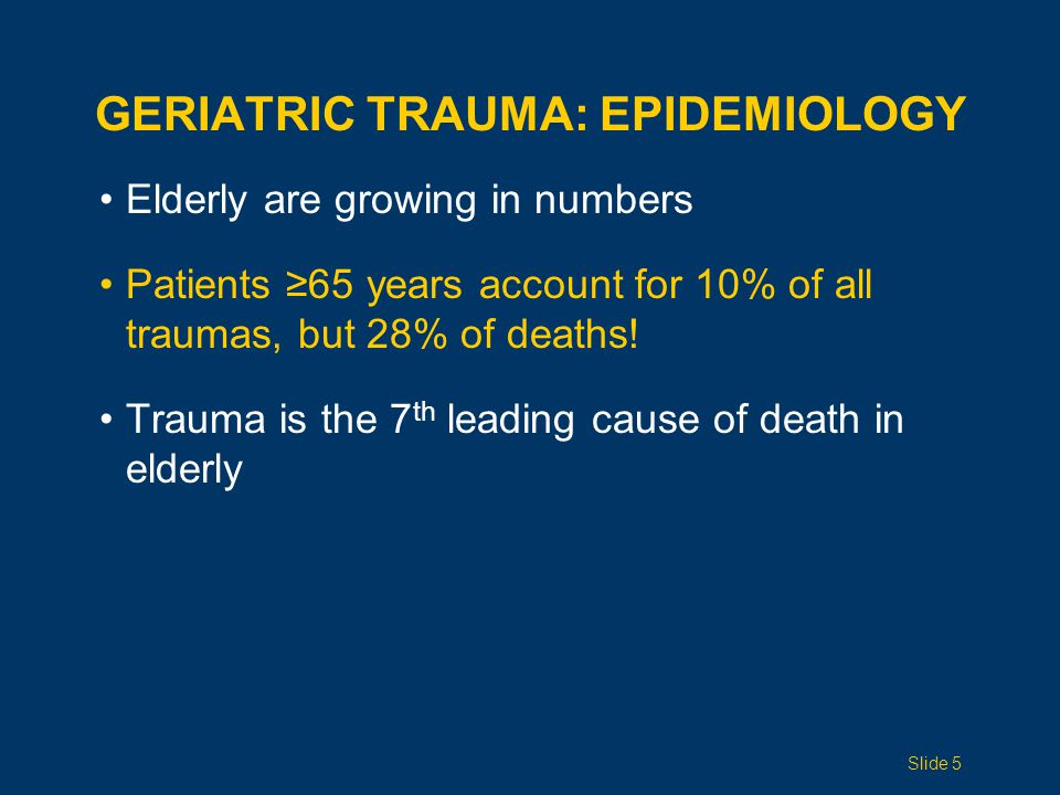 Geriatric Trauma: Epidemiology