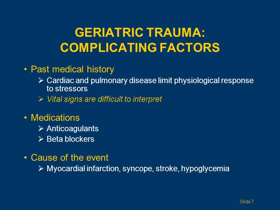 Geriatric Trauma: Complicating Factors