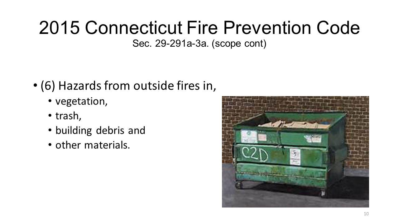 2015 Connecticut Fire Prevention Code Sec. 29-291a-3a. (scope cont)
