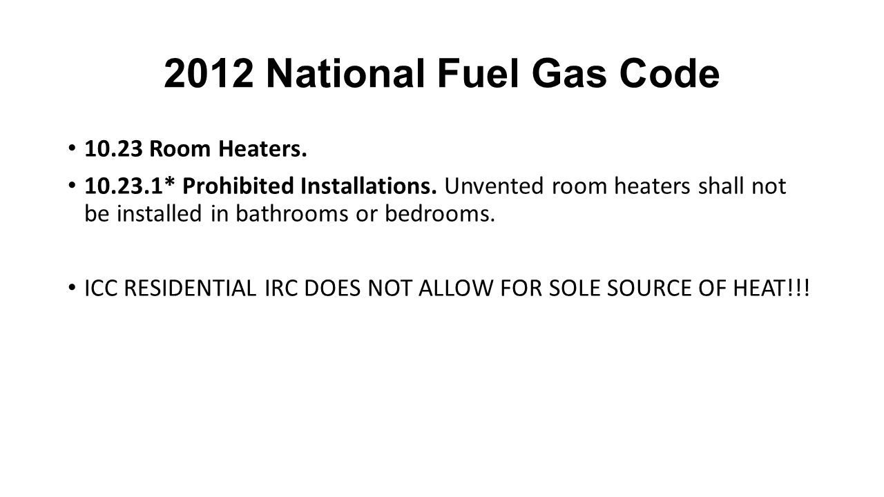 2012 National Fuel Gas Code 10.23 Room Heaters.