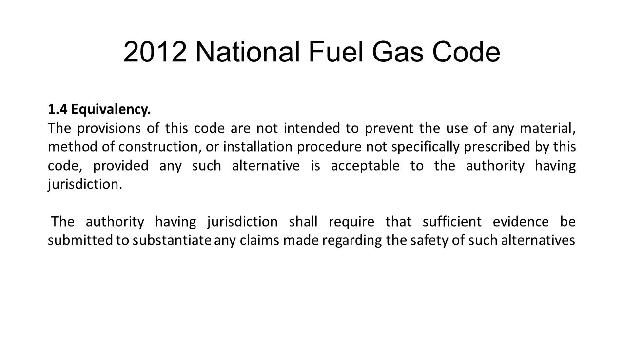 2012 National Fuel Gas Code 1.4 Equivalency.