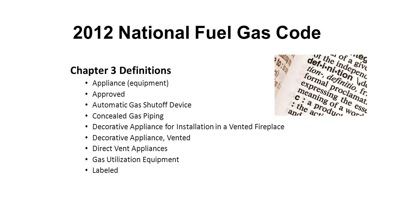 2012 National Fuel Gas Code Chapter 3 Definitions Section 1.7