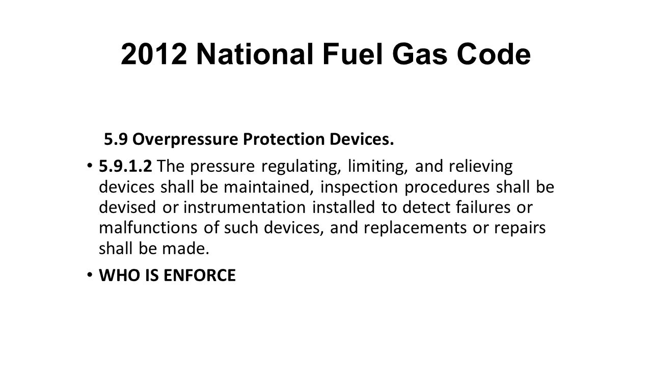 2012 National Fuel Gas Code 5.9 Overpressure Protection Devices.