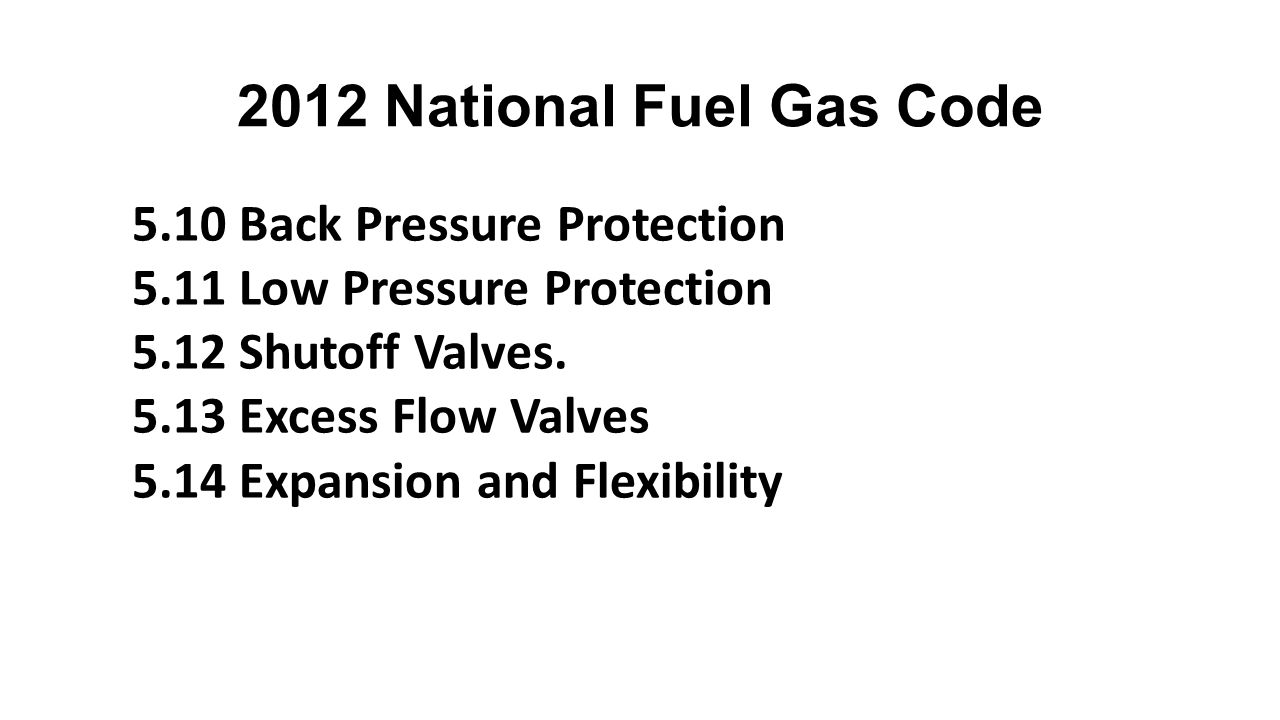 2012 National Fuel Gas Code 5.10 Back Pressure Protection