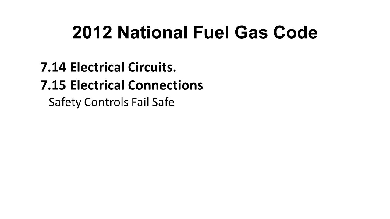 2012 National Fuel Gas Code 7.14 Electrical Circuits.