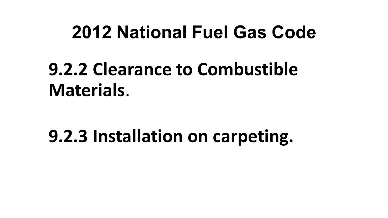 9.2.2 Clearance to Combustible Materials.
