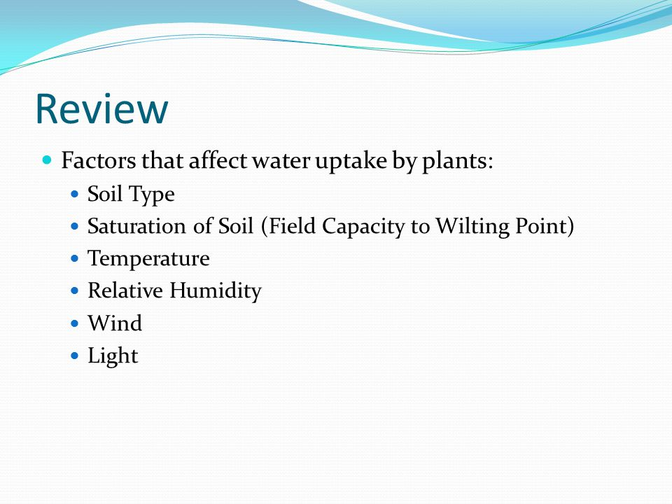 Review Factors that affect water uptake by plants: Soil Type