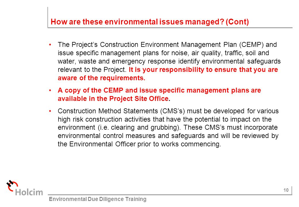 How are these environmental issues managed (Cont)