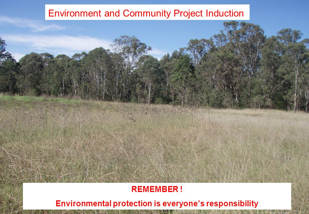 Environment and Community Project Induction