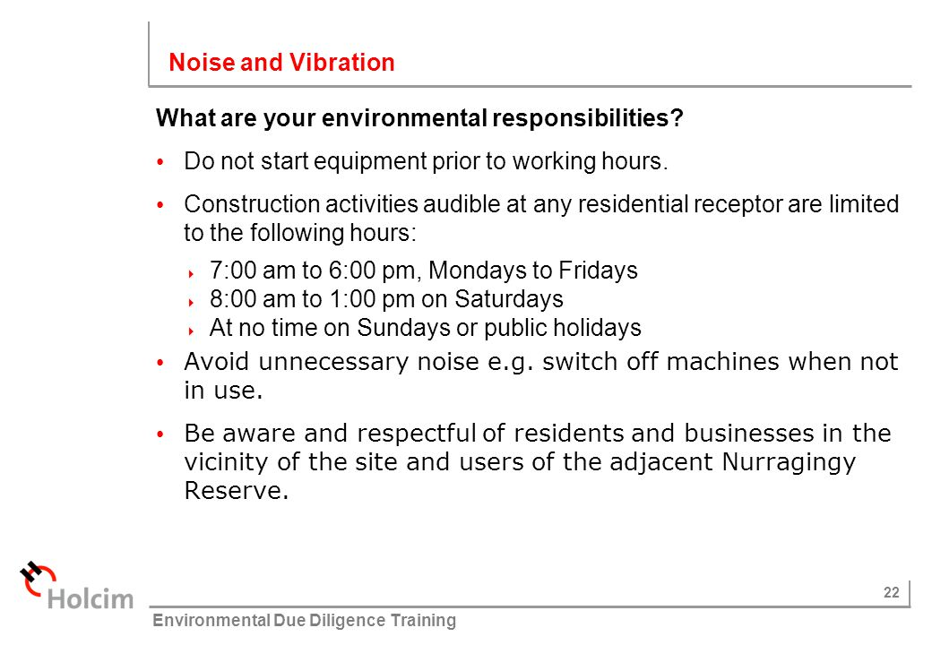 Noise and Vibration What are your environmental responsibilities Do not start equipment prior to working hours.