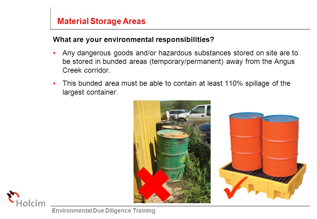  Material Storage Areas What are your environmental responsibilities