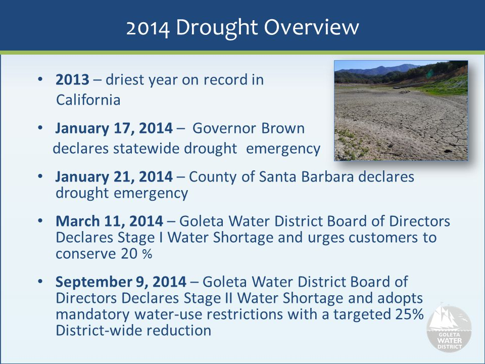 2014 Drought Overview 2013 – driest year on record in California