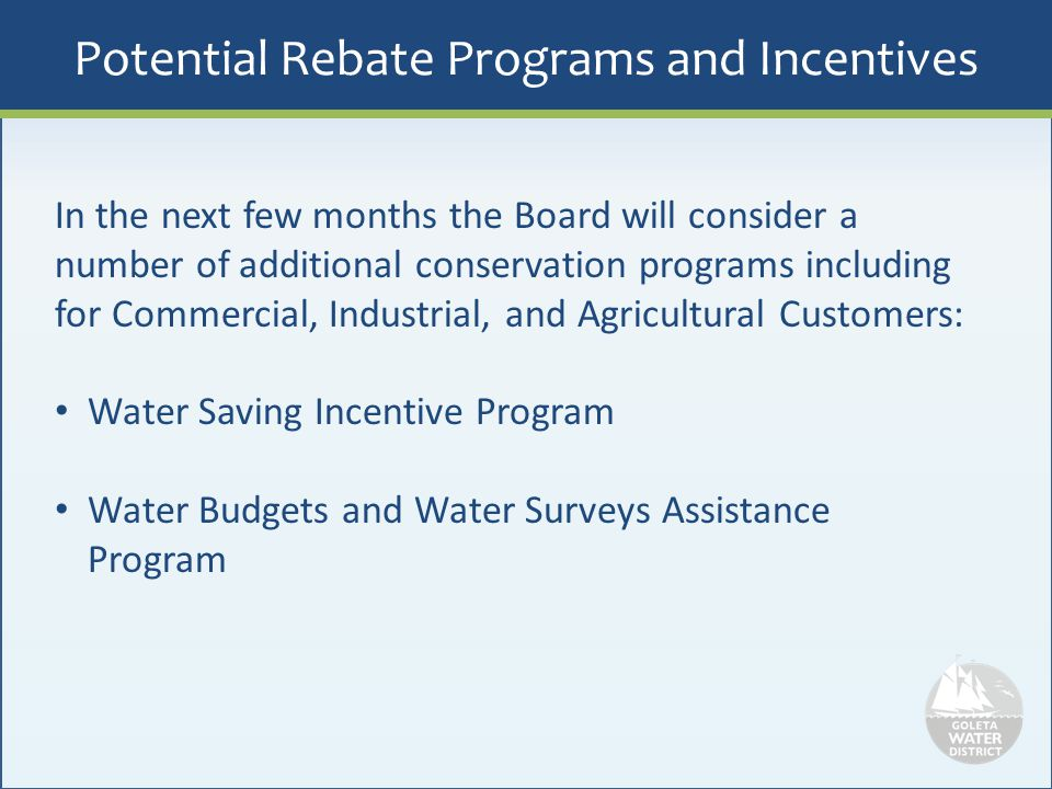 Potential Rebate Programs and Incentives