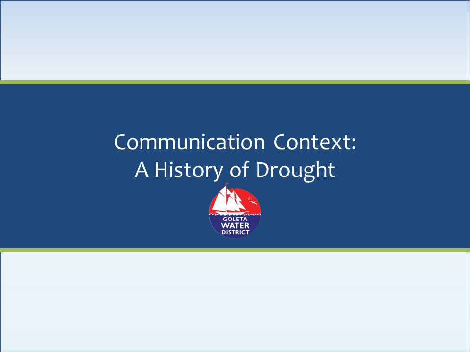 Communication Context: A History of Drought