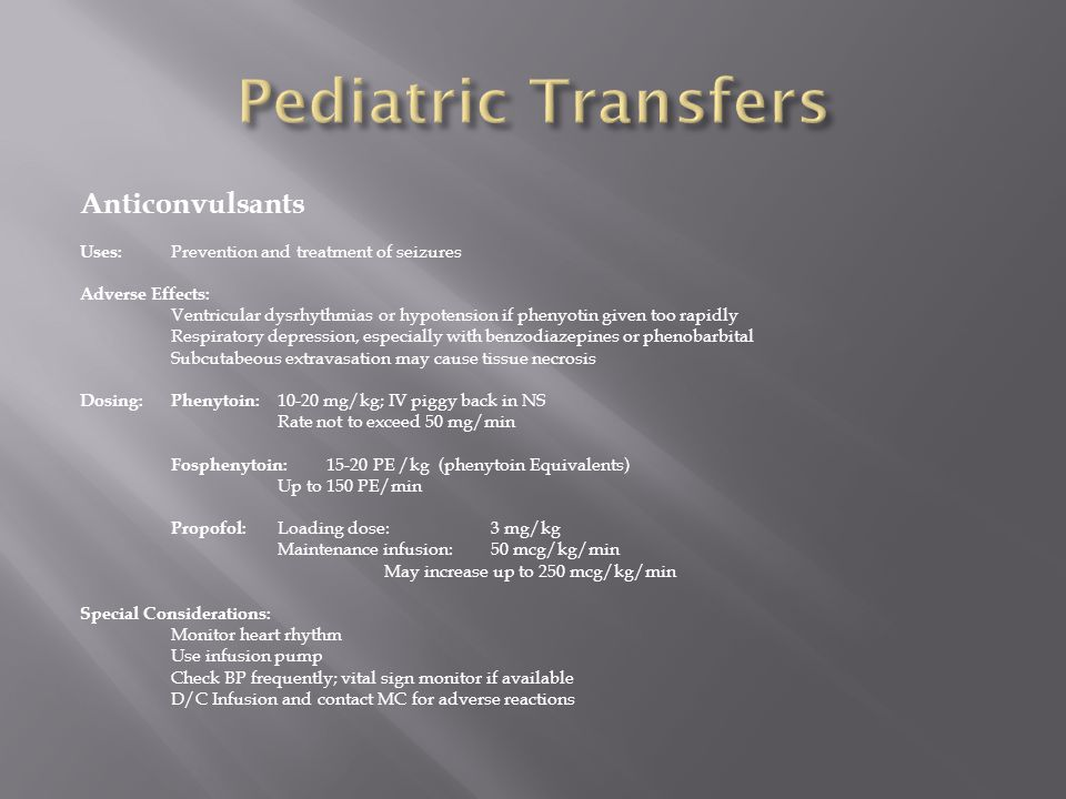Pediatric Transfers Anticonvulsants