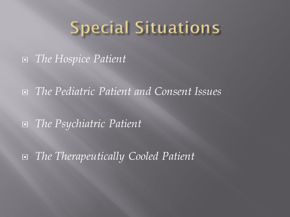 Special Situations The Hospice Patient