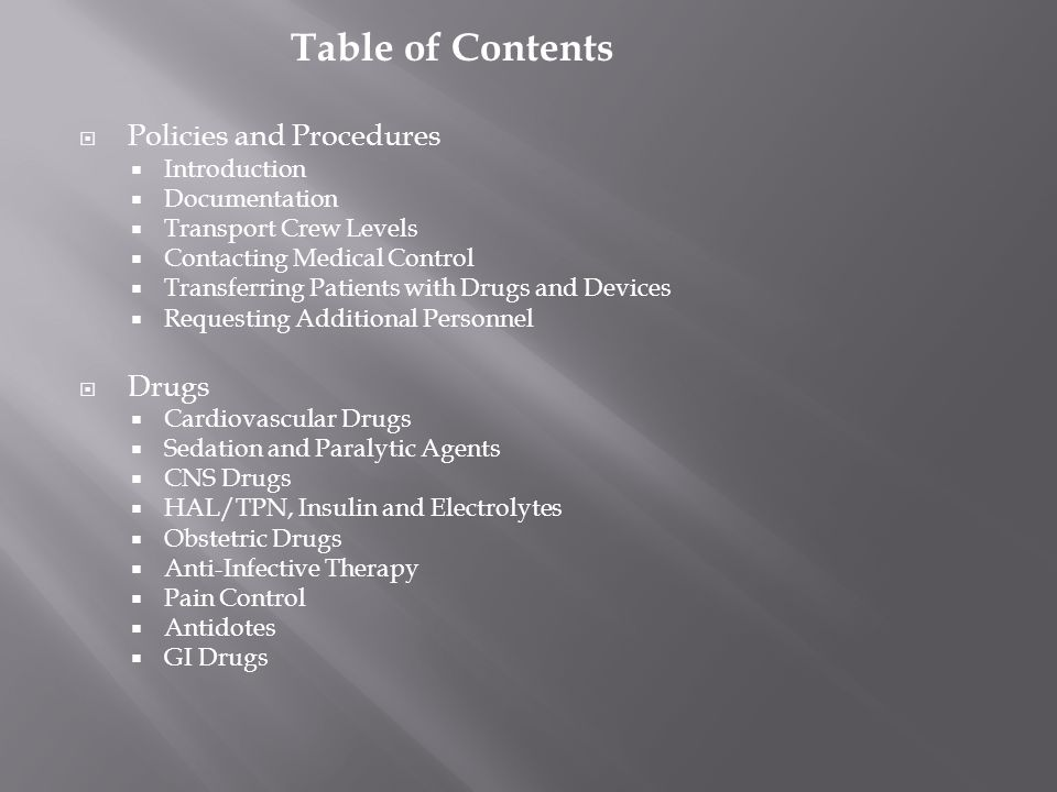 Table of Contents Policies and Procedures Drugs Introduction