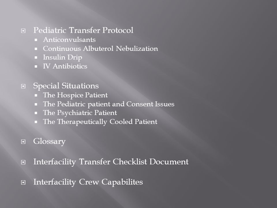 Pediatric Transfer Protocol