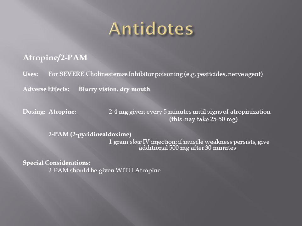 Antidotes Atropine/2-PAM