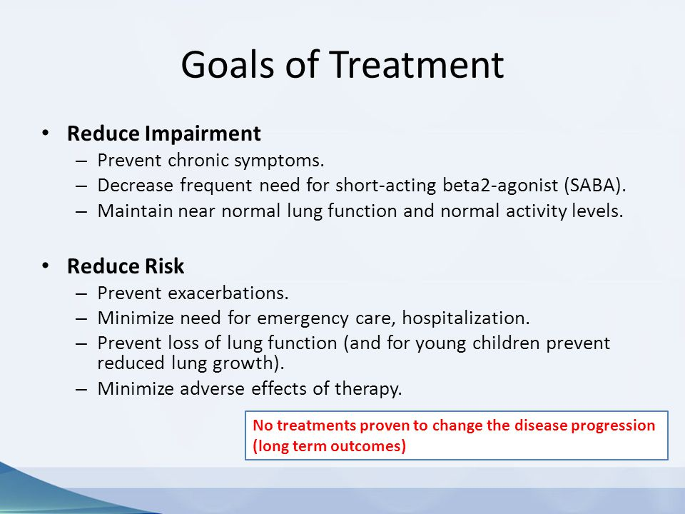 Goals of Treatment Reduce Impairment Reduce Risk