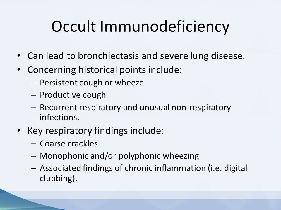 Occult Immunodeficiency