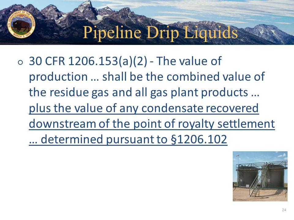 Pipeline Drip Liquids