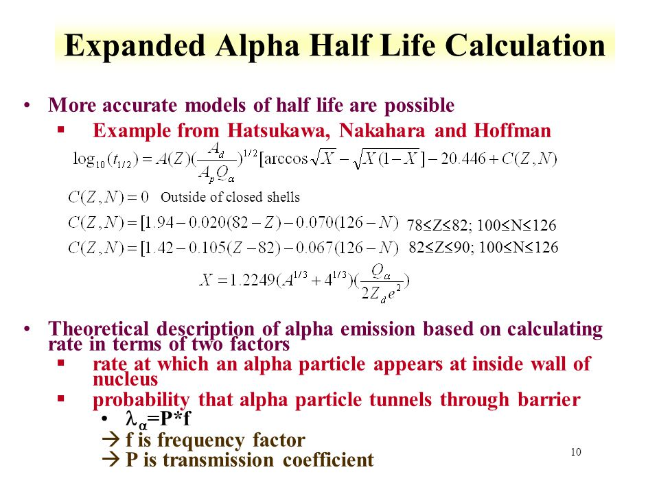 Expanded Alpha Half Life Calculation