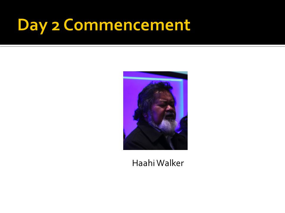Day 2 Commencement Haahi Walker