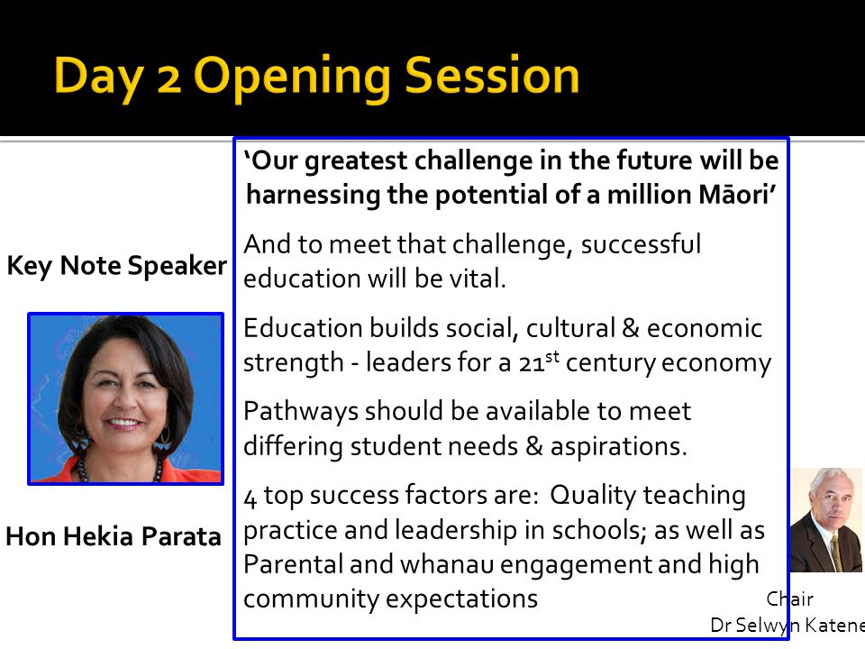 Day 2 Opening Session 'Our greatest challenge in the future will be harnessing the potential of a million Māori'