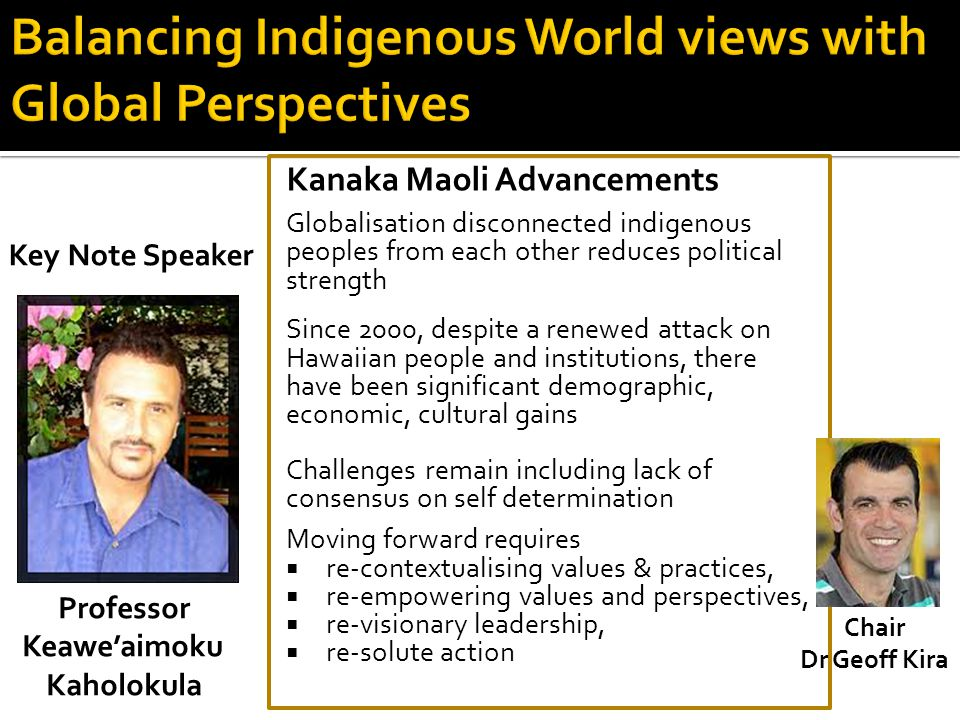 Balancing Indigenous World views with Global Perspectives