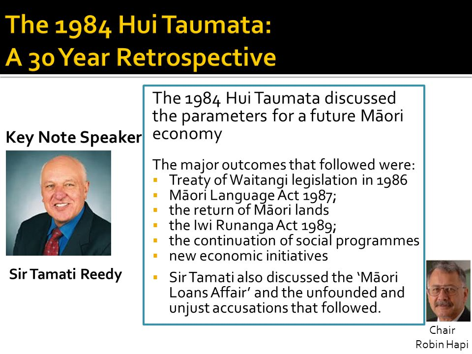 The 1984 Hui Taumata: A 30 Year Retrospective